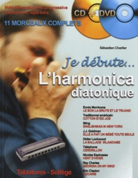 Sébastien Charlier - L'harmonica diatonique. 1 DVD + 1 CD audio