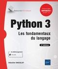 Sébastien Chazallet - Python 3 - Les fondamentaux du langage.
