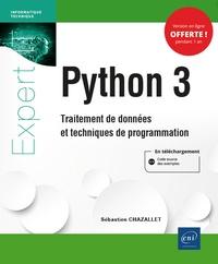 Sébastien Chazallet - Python 3 - Traitement de données et techniques de programmation.