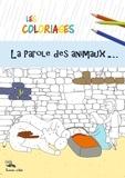 Sébastien Chebret - La parole des animaux - Les coloriages.