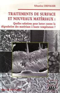 Traitements de surface et nouveaux matériaux - Quelles sont les solutions pour lutter contre la dégradation des matériaux à haute température ?.pdf