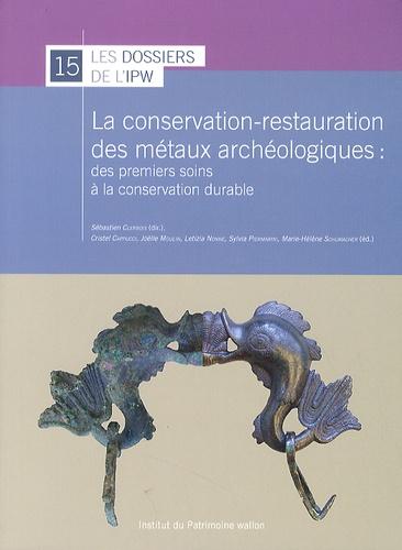 Sébastien Clerbois - La conservation-restauration des métaux archéologiques - Des premiers soins à la conservation durable.