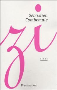 Sébastien Combemale - Zi.
