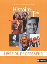 Sébastien Cote - Histoire Tle - Livre du professeur.