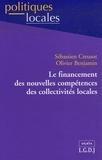 Sébastien Creusot et Olivier Benjamin - Le financement des nouvelles compétences des collectivités locales.