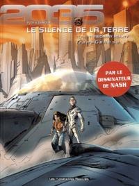 Sébastien Damour et Anne Ploy - Cycle III : Le silence de la Terre Tome 1 : Visionary reality.