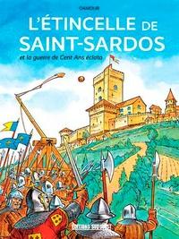 Téléchargez le livre en anglais gratuitement pdf L'étincelle de Saint-Sardos... et la guerre de Cent Ans éclata in French 9782817706924 CHM FB2 par Sébastien Damour