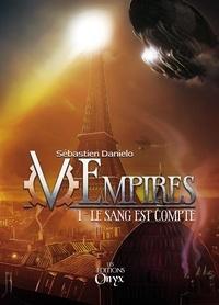 Sébastien Danielo - (V)Empires - Le Sang est Compté.