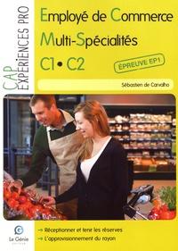 Sébastien de Carvalho - Employé de commerce multi-spécialités CAP C1-C2.