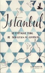 Sébastien de Courtois - Coffret Isanbul, le dyptique turc de Sébastien de Courtois - Un thé à Istanbul et Lettres du Bosphore.