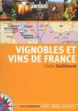 Sébastien Demorand et Luc Dubanchet - Vignobles et vins de France.