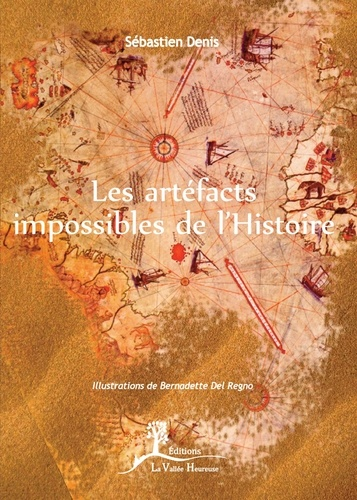 Les artefacts impossibles de l'histoire - Format ePub - 9782366960761 - 11,99 €