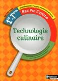 Sébastien Deschênes et Michael Dos santos - Technologie culinaire 1re, Tle bac pro cuisine.