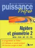 Sébastien Desreux et  Collectif - Algèbre et géométrie Tome 2 - Algèbre et géométrie.