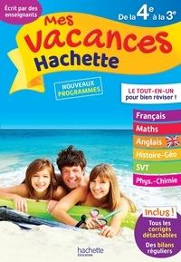 Sébastien Dessaint et Annie Sussel - Mes vacances Hachette de la 4e à la 3e.