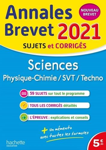 Sciences. Physique-chimie, SVT, Techno  Edition 2021