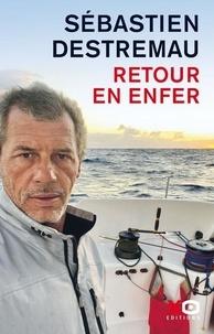 Sébastien Destremau - Retour en enfer.