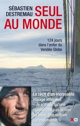 Seul au monde - Sébastien Destremau - Format ePub - 9782374480091 - 12,99 €