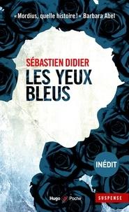 Sébastien Didier - Les yeux bleus.
