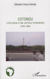 Ucareoutplacement.be Cotonou - L'explosion d'une capitale économique (1945-1985) Image
