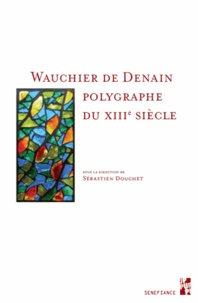 Histoiresdenlire.be Wauchier de Denain, polygraphe du XIIIe siècle Image