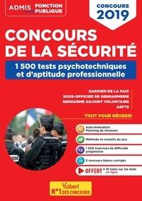 Sébastien Drevet - Concours de la sécurité - 1500 tests psychotechniques et de raisonnement logique.