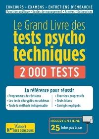 Sébastien Drevet - Le grand livre des tests psychotechniques - 2000 tests.