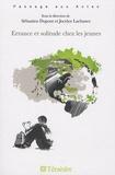 Sébastien Dupont et Jocelyn Lachance - Errance et solitude chez les jeunes.