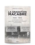 """Sébastien Durand - La gradation macabre (1940-1944) - L'aryanisation des """"entreprises juives"""" girondines."""