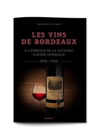 Galabria.be Les vins de Bordeaux à l'épreuve de la Seconde Guerre mondiale (1938-1950) - Une filière et une société face à la guerre, l'occupation et l'épuration Image