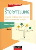 Sébastien Durand - Storytelling - Le guide pratique pour raconter efficacement votre marque.