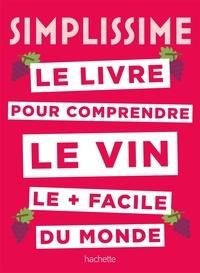 Sébastien Durand-Viel - Simplissime Le livre sur le vin le + facile du monde.