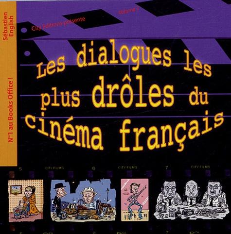 Sébastien English - Les dialogues les plus drôles du cinéma français.