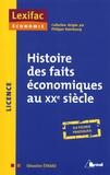 Sébastien Evrard - Histoire des faits économiques au XXe siècle.