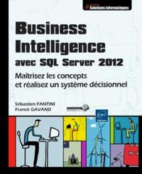 Business intelligence avec SQL Server 2012 - Maîtrisez les concepts et réalisez un système décisionnel.pdf