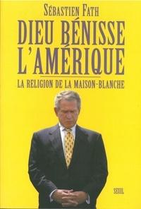 Histoiresdenlire.be Dieu bénisse l'Amérique - La religion de la Maison-Blanche Image
