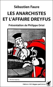 Sébastien Faure - Les anarchistes et l'affaire Dreyfus.
