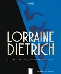 Accentsonline.fr Lorraine-Dietrich - De la voiture de grand luxe au géant de l'aéronautique Image