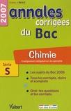 Sébastien Fraigne - Chimie Enseignement obligatoire et de spécialité Série S - Annales corrigées du Bac.