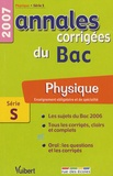 Sébastien Fraigne - Physique Enseignement obligatoire et de spécialité Série S - Annales corrigées du Bac.