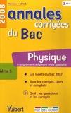 Sébastien Fraigne - Physique série S - Annales corrigées du Bac.