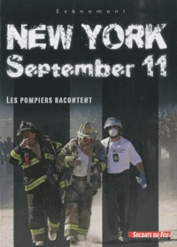 Sébastien Frémont et Stéphane Morizot - New York september 11 - Les pompiers racontent.