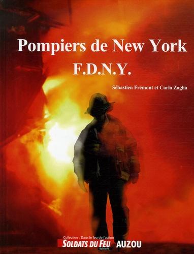 Sébastien Frémont et Carlo Zaglia - Pompiers de New York - FDNY.