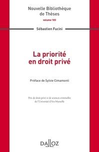 Sebastien Fucini - La priorité en droit privé.