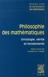 Sébastien Gandon et Ivahn Smadja - Philosophie des mathématiques - Ontologie, vérité et fondements.
