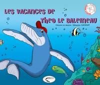 Sébastien Gannat - Les vacances de Théo le baleineau.