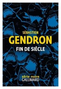Sébastien Gendron - Fin de siècle.