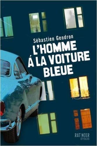 L'homme à la voiture bleue