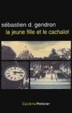 Sébastien Gendron - La jeune fille et le cachalot.