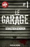 Sébastien Gendron - Le garage, épisode 1 : Reconstruire un homme mort.